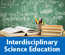 Interdisciplinary Science Education